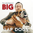 The Little Book of Big Lap Dogs